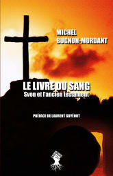 Le livre du sang: Sven et l'ancien testament
