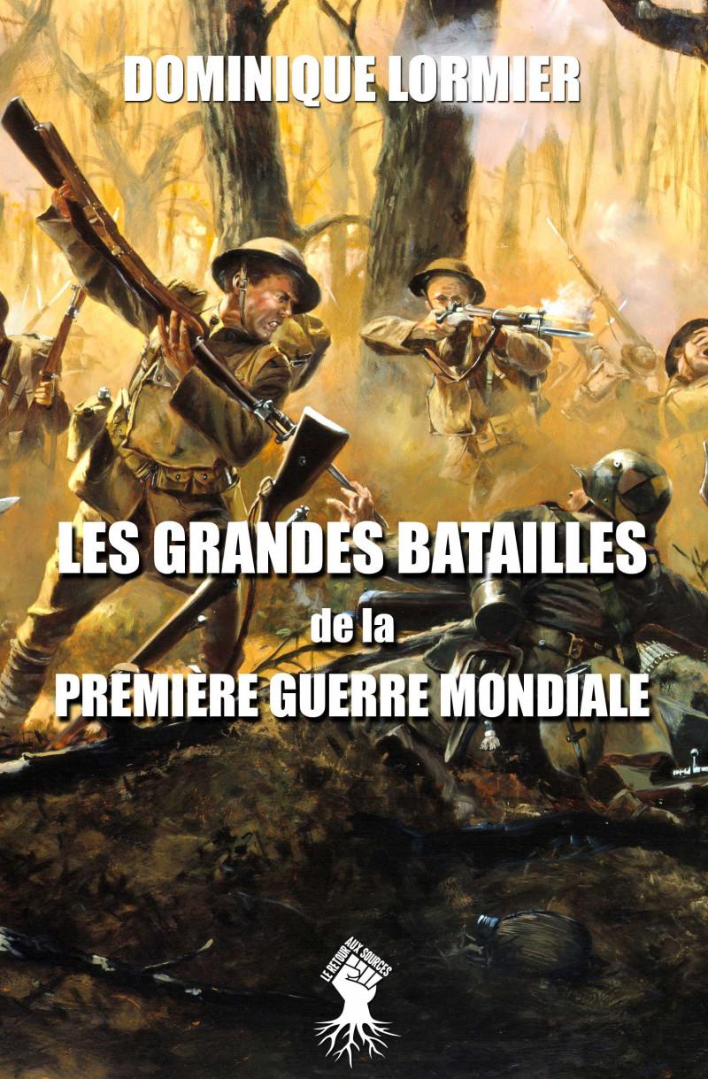Les grandes batailles de la première guerre mondiale