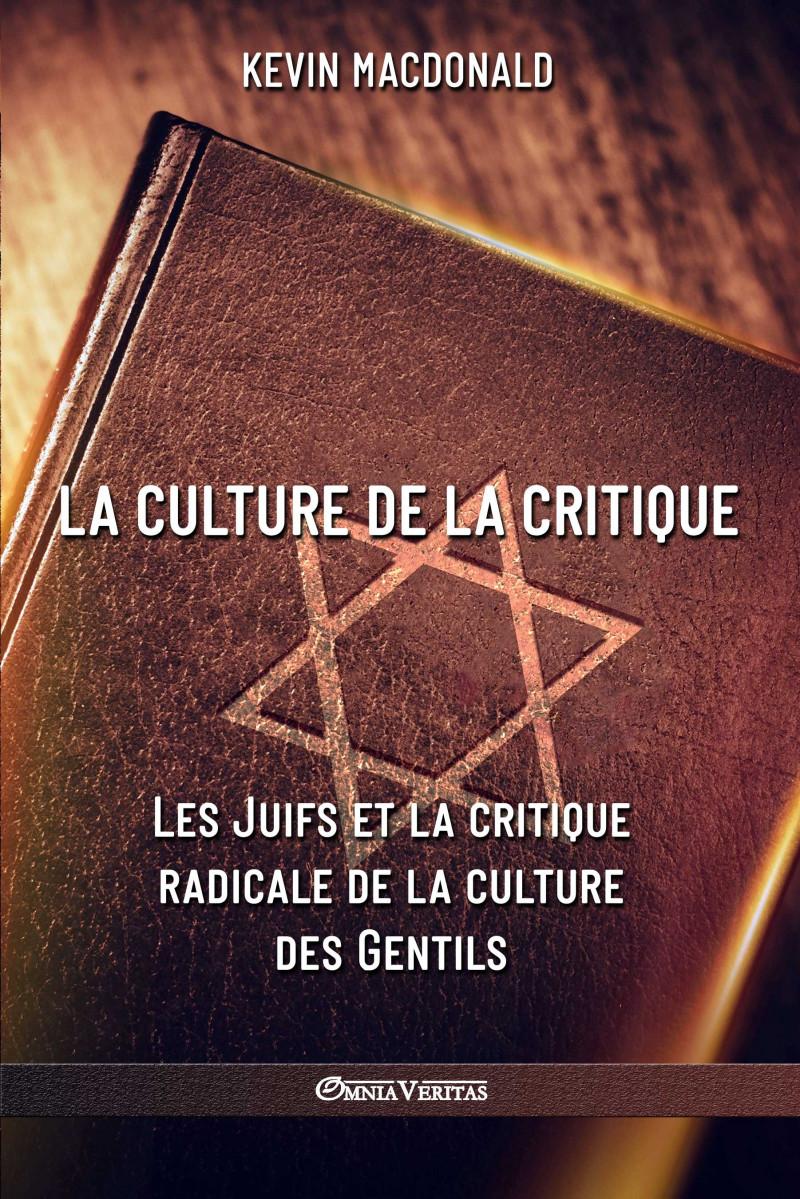 La culture de la critique – Les Juifs et la critique radicale de la culture des Gentils