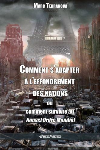 Comment s'adapter à l'effondrement des nations ou comment survivre au Nouvel Ordre Mondial