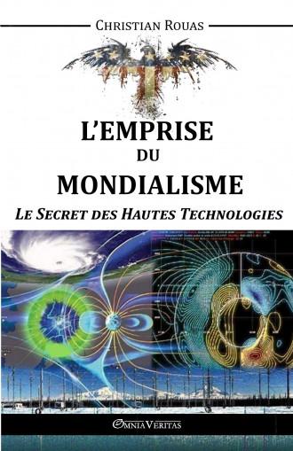 L'Emprise du Mondialisme III – Le Secret des Hautes Technologies