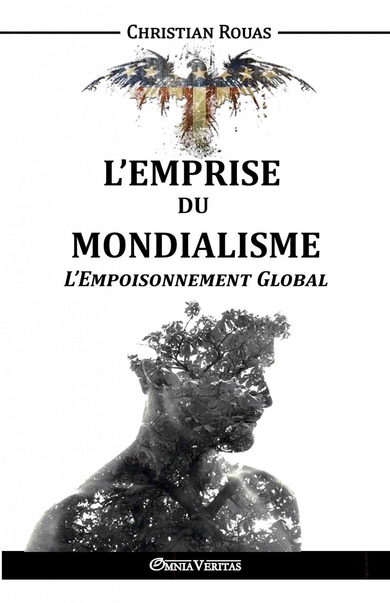 L'Emprise du Mondialisme V – L'Empoisonnement Global
