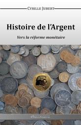 Histoire de l'Argent - Vers la réforme monétaire