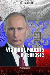 Vladimir Poutine & l'Eurasie