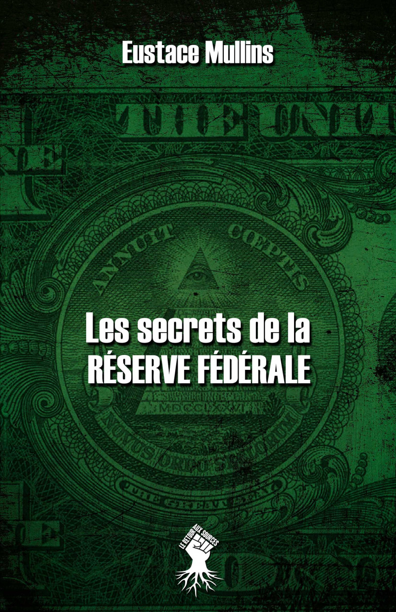 Les secrets de la Réserve Fédérale