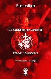 Le quatrième cavalier : L'ère du coronavirus