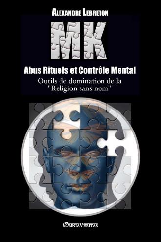 MK – Abus Rituels et...