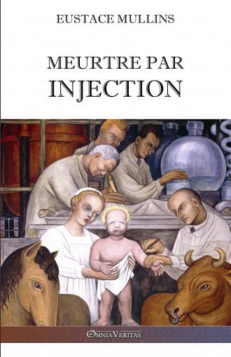 Meurtre par injection :...