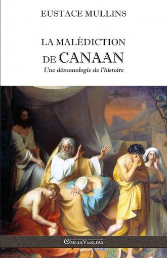 La malédiction de Canaan :...