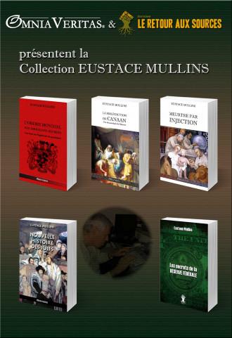 La collection Eustace Mullins